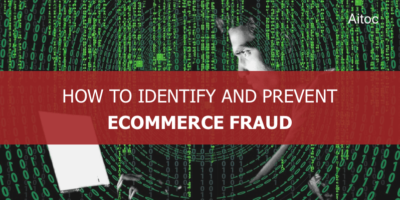Ecommerce Fraud Identification and Prevention