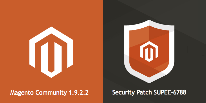 Magento 1.9.2.2 and SUPEE -6788