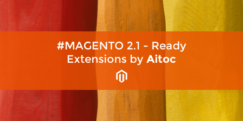 Magento 2.1 extensions