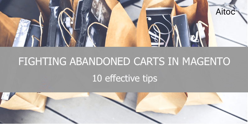 How to Deal with Abandoned Carts in Magento