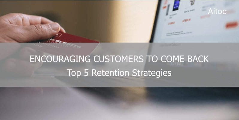 Customer retention strategies blog post cover