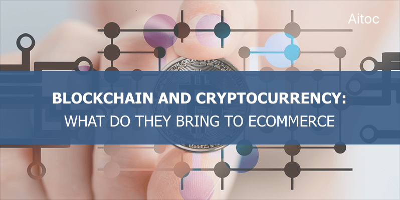 Blockchain and cryptocurrency