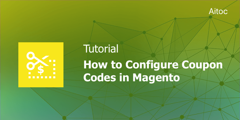 Managing Magento coupon codes