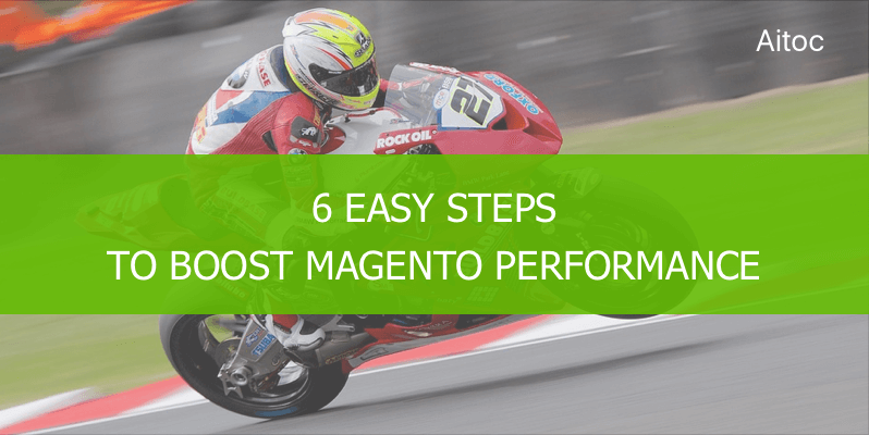 Improve Magento Performance