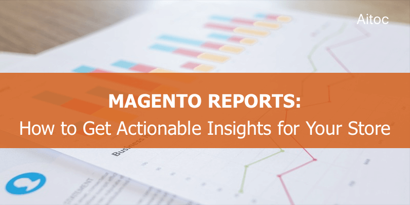 Magento Smart Reports