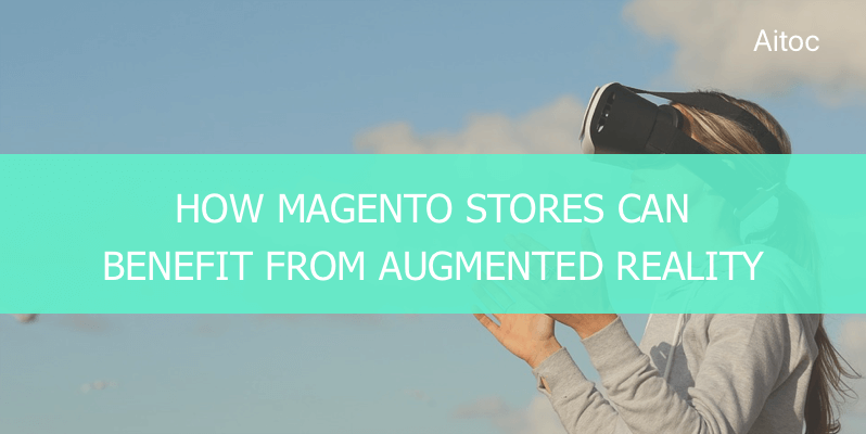 AR in Magento Ecommerce