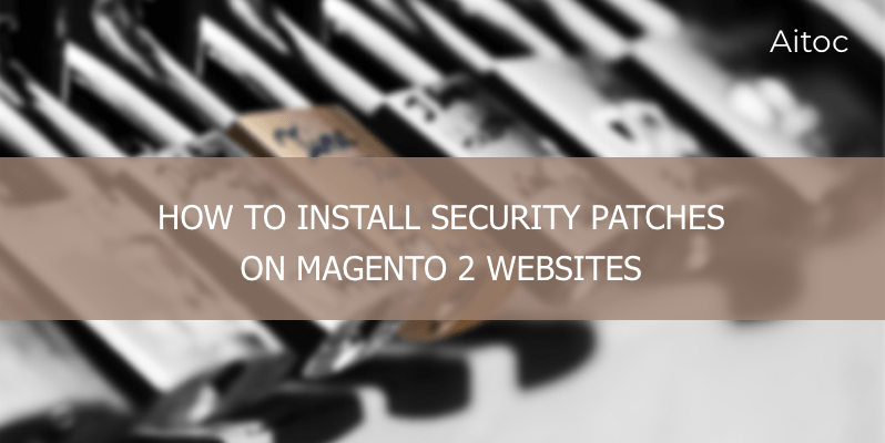 Magento 2 security patches