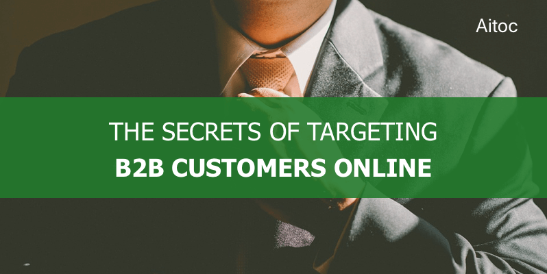 How to identify and target B2B customers online. Blog post cover