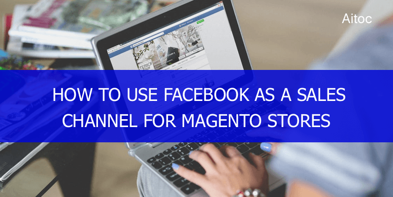 How to integrate social media in Magento
