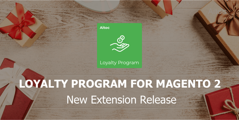 Aitoc is happy to release a new extension to boost customer loyalty and incentivize users to buy more from your store