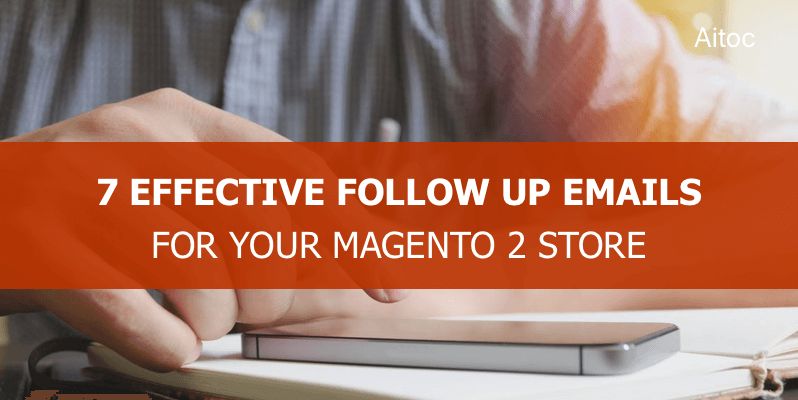 Follow Up Emails Extension for Magento 2