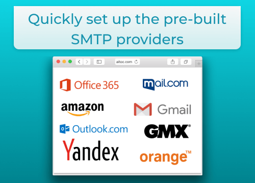 Only Reliable Preset SMTP Providers