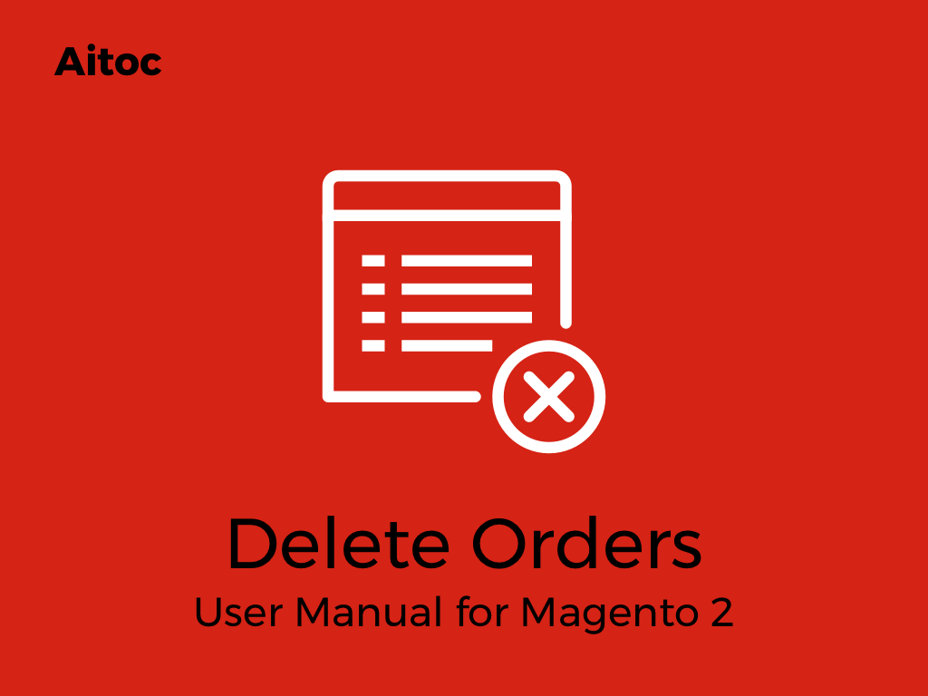 Magento 2 Delete Order   Magento2 Order Archive extension by Aitoc
