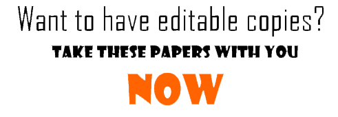 Want to have editable copies? Take these papers whis you now